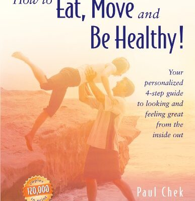 how-to-eat-move-be-healthy-by-paul-chek-2