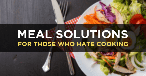 how-to-eat-healthy-when-you-hate-cooking-2