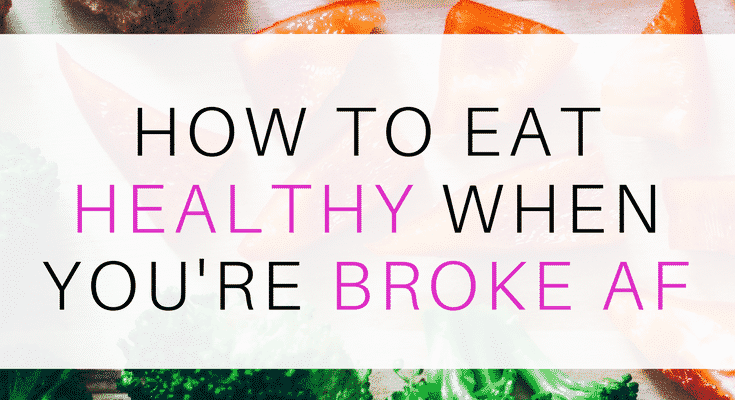how-to-eat-healthy-when-you-re-broke-2